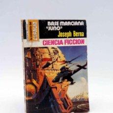 Cómics: LA CONQUISTA DEL ESPACIO 473. BASE MARCIANA JUNO (JOSEPH BERNA) BRUGUERA BOLSILIBROS, 1979. Lote 211824376