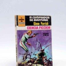 Cómics: LA CONQUISTA DEL ESPACIO 509. EL COMPRADOR DE AVENTURAS (GLEN PARRISH) BRUGUERA BOLSILIBROS, 1980. Lote 211824391