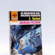 Cómics: LA CONQUISTA DEL ESPACIO 518. LA AMENAZA DEL DÉCIMO PLANETA (A. THORKENT) BRUGUERA BOLSILIBROS, 1980. Lote 211824401