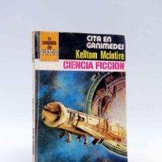 Cómics: LA CONQUISTA DEL ESPACIO 545. CITA EN GANÍMEDES (KELLTON MCLNTIRE) BRUGUERA BOLSILIBROS, 1981. Lote 211824456