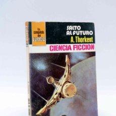 Cómics: LA CONQUISTA DEL ESPACIO 546. SALTO AL FUTURO (A. THORKENT) BRUGUERA BOLSILIBROS, 1981. Lote 211824462