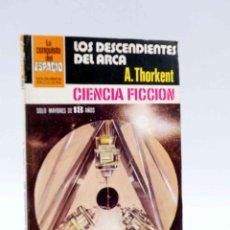 Cómics: LA CONQUISTA DEL ESPACIO 569. LOS DESCENDIENTES DEL ARCA (A. THORKENT) BRUGUERA BOLSILIBROS, 1981. Lote 211824490