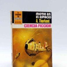 Cómics: LA CONQUISTA DEL ESPACIO 587. MOTÍN EN EL ESPACIO (A. THORKENT) BRUGUERA BOLSILIBROS, 1981. Lote 211824492
