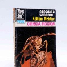 Cómics: LA CONQUISTA DEL ESPACIO 680. ATAQUE A WIRANAI (KELLTON MCLNTIRE) BRUGUERA BOLSILIBROS, 1983. Lote 211824497