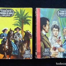 Cómics: DOS HOMBRES BUENOS, ED. CID. Nº 35 Y 36. TODA ESTA TIERRA ES MIA, TOMOS I Y II. J. MALLORQUI. 1ª EDI. Lote 165511366