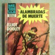 Cómics: ELLIOT DOOLEY - ALAMBRADAS DE MUERTE - ECSA, COL. METRALLA N.º 71, 1981. Lote 166218890