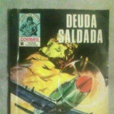 Cómics: COMBATE N.º 143 (REVISTA GRÁFICA). DEUDA SALDADA, PRODUCCIONES EDITORIALES, 1979. Lote 166467118