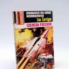 Cómics: LA CONQUISTA DEL ESPACIO 499. INVASIÓN DE SERES HORRENDOS (LOU CARRIGAN) BRUGUERA BOLSILIBROS, 1980. Lote 211824501