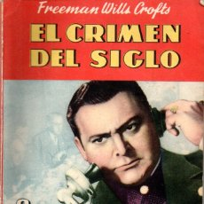 Cómics: FREEMAN WILLS CROFTS : EL CRIMEN DEL SIGLO (BRUGUERA, 1946). Lote 169192424