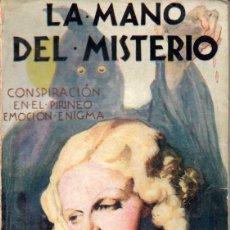 Cómics: AGUSTÍN ELÍAS : LA MANO DEL MISTERIO -CONSPIRACIÓN EN EL PIRINEO (POPULAR FAMA JUVENTUD, 1934). Lote 169192684