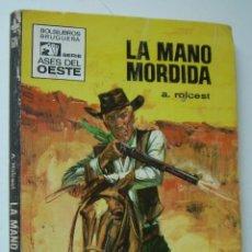Cómics: LA MANO MORDIDA. A. ROLCEST. SERIE ASES DEL OESTE Nº 604. ED. BRUGUERA, 1970 1ª EDICION. Lote 169797708