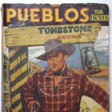 Cómics: PUEBLOS DEL OESTE - TOMBSTONE - TRIBUNAL DE APELACIÓN - J. MALLORQUÍ - EDICIONES CLIPER 1949 Nº 1.. Lote 170521544