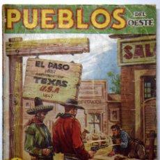 Cómics: PUEBLOS DEL OESTE - EL PASO - TIERRA VIOLENTA - J. MALLORQUÍ - EDICIONES CLIPER 1949 Nº 4. Lote 170521732