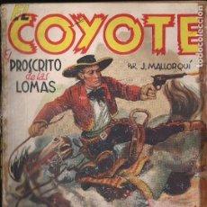 Cómics: EL COYOTE Nº 101. EL PROSCRITO DE LAS LOMAS. J. MALLORQUÍ. EDICIONES CLIPER. Lote 171310989