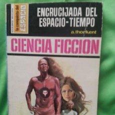 Cómics: ENCRUCIJADA DEL ESPACIO TIEMPO - A. THORKENT - LA CONQUISTA DEL ESPACIO 133. Lote 171762480