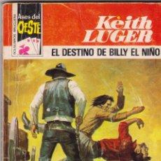 Cómics: ASES DEL OESTE - KEITH LUGER - Nº 940: EL DESTINO DE BILLY EL NIÑO - AÑO 1977 . Lote 171767548