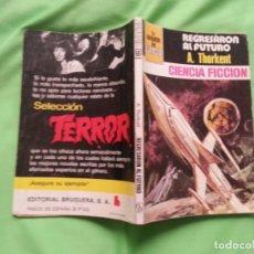 Fumetti: REGRESARON AL FUTURO - A. THORKENT - LA CONQUISTA DEL ESPACIO 507. Lote 172900585