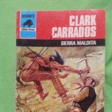 Fumetti: SIERRA MALDITA - CLARK CARRADOS - BISONTE SERIE ROJA 1669. Lote 173846824