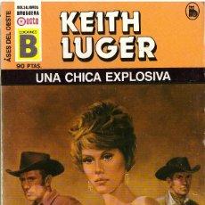 Cómics: BOLSILIBROS PULP, ASES DEL OESTE, EDICIONES B, Nº 114: UNA CHICA EXPLOSIVA - KEITH LUGER. Lote 173983443