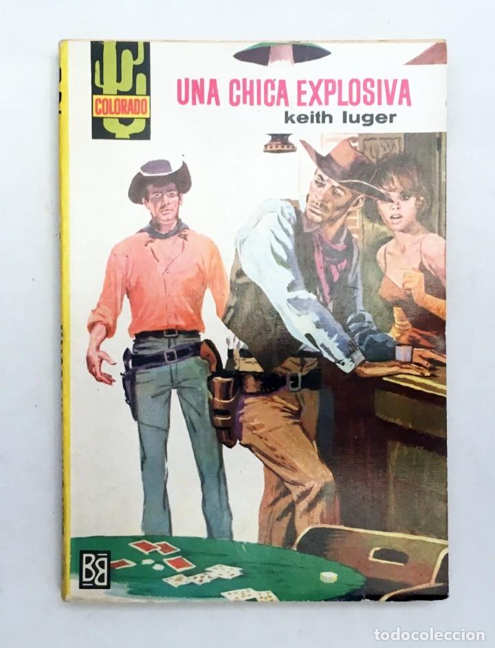 UNA CHICA EXPLOSIVA - KEITH LUGER - BRUGUERA COLECCIÓN COLORADO Nº 372 - PRIMERA EDICIÓN 1964 (Tebeos, Comics y Pulp - Pulp)