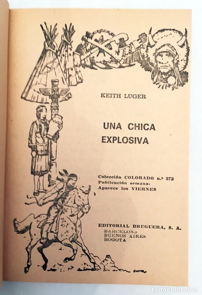 Cómics: UNA CHICA EXPLOSIVA - KEITH LUGER - BRUGUERA COLECCIÓN COLORADO Nº 372 - PRIMERA EDICIÓN 1964 - Foto 4 - 176287618