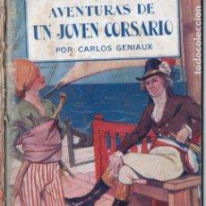 Cómics: C. GENIAUX : AVENTURAS DE UN JOVEN CORSARIO (SEGUÍ, S,F.) 7 CUADERNOS, COMPLETO. Lote 177677769