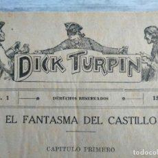 Cómics: DICK TURPIN. 39 EJEMPLARES: NÚMEROS DEL 1 AL 19 Y DEL 39 AL 58 . Lote 178608972