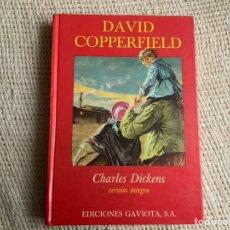 Cómics: DAVID COPPERFIELD / POR : CHARLES DICKENS - VERSION INTEGRA , EDICIONES GAVIOTA 1989. Lote 8760422