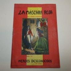 Cómics: FOLLETIN COLECCION LA MASCARA ROJA HEROES DESCONOCIDOS Nº 21. Lote 178852845