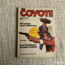 Cómics: EL COYOTE Nº 83 EL HOMBRE TRAS LA MÁSCARA Y LOS CABALLEROS NO USAN REVÓLVER -ED. FORUM. Lote 178903737