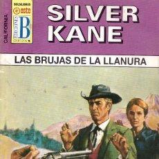 Cómics: BOLSILIBROS PULP, CALIFORNIA, EDICIONES B, Nº 95: LAS BRUJAS DE LA LLANURA - SILVER KANE. Lote 179018963