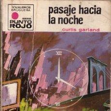 Cómics: BOLSILIBROS PULP, PUNTO ROJO, BRUGUERA, Nº 476: PASAJE HACIA LA NOCHE - CURTIS GARLAND. Lote 179018993