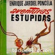 Cómics: JARDIEL PONCELA, ENRIQUE. AVENTURAS ESTÚPIDAS. EDICIONES G. P., 1959. Lote 179025503