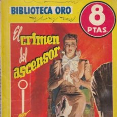 Cómics: BIBLIOTECA ORO Nº 235 - EL CRIMEN DEL ASCENSOR - NGAIO MARSH - MOLINO MAYO 1948 EMILIO FREIXAS #. Lote 180166962