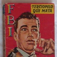 Cómics: NOVELA F.B.I. Nº 389 TERCIOPELO QUE MATA. Lote 183378946