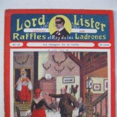 Cómics: LORD LISTER CONOCIDO POR RAFFLES EL REY DE LOS LADRONES - Nº 10 - LA IMAGEN DE LA INDIA.. Lote 184020833