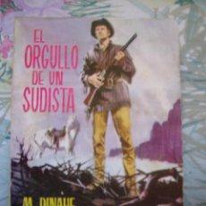 Cómics: EL ORGULLO DE UN SUDISTA M. DINAHE BOLSILIBROS RUTAS DEL OESTE Nº 318 EDICIONES TORAY. Lote 189076332