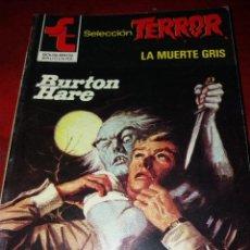 Cómics: NOVELA SELECCION TERROR NUMERO 514.LA MUERTE GRIS. Lote 189145636