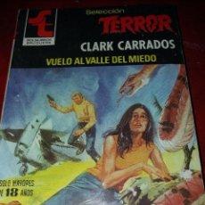 Cómics: NOVELA SELECCION TERROR NUMERO 421.VUELO AL VALLE DEL MIEDO . Lote 189146168