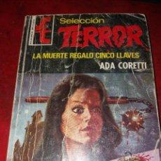 Cómics: NOVELA SELECCION TERROR NUMERO 233.LA MUERTE REGALO CINCO LLAVES . Lote 189146448