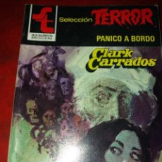 Cómics: NOVELA SELECCION TERROR NUMERO 507.PANICO A BORDO . Lote 189148446