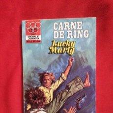 Cómics: CARNE DE RING - LUCKY MARTY - DOBLE JUEGO 26. Lote 191681390
