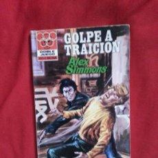 Cómics: GOLPE A TRAICION - ALEX SIMMONS - DOBLE JUEGO 35. Lote 191681718