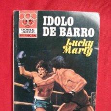 Cómics: IDOLO DE BARRO - LUCKY MARTY - DOBLE JUEGO 43. Lote 191682478