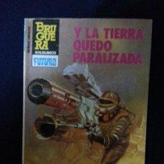 Cómics: Y LA TIERRA QUEDO PARALIZADA - JOSEPH BERNA - HEROES DEL ESPACIO 224. Lote 191683407