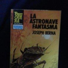 Cómics: LA ASTRONAVE FANTASMA - JOSEPH BERNA - HEROES DEL ESPACIO 194. Lote 191684065