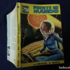 Cómics: PUENTE DE MANDO - GEORGE H. WHITE - LUCHADORES DEL ESPACIO 38. Lote 191684725