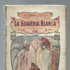Cómics: LA GUARDIA BLANCA, TOMO II, SOPENA, USADO. COLECCIÓN A.T.. Lote 191831676