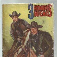 Cómics: COLECCIÓN HOMBRES AUDACES 50: 3 HOMBRES BUENOS 14, 1947, MOLINO. COLECCIÓN A.T.. Lote 191832361