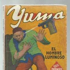Cómics: COLECCIÓN HOMBRES AUDACES 6: YUMA 1, 1943, MOLINO, BUEN ESTADO. COLECCIÓN A.T.. Lote 191834522